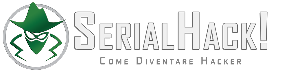 Serial Hack! - Come Diventare Hacker