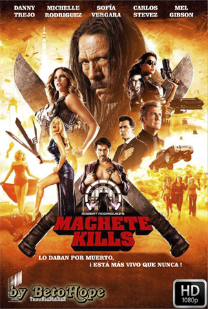 Machete Kills [1080p] [Latino-Ingles] [MEGA]
