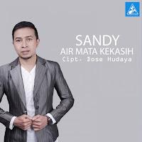 Lirik Lagu Sandy Flearajendra Air Mata Kekasih