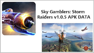Sky Gamblers Storm Raiders v1.0.5 APK DATA
