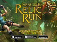 Lara Croft: Relic Run, Game Endless Run Terbaik Setelah Spiderman Unlimited