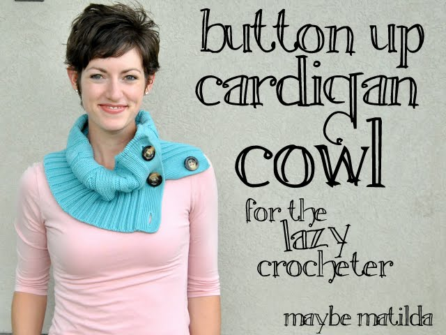 Guest Post} Maybe Matilda - Button Up Cowl • Whipperberry