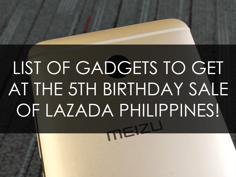 List of gadgets to get at Lazada Philippines!