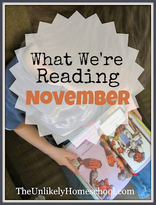 What We're Reading: November-The Unlikely Homeschool