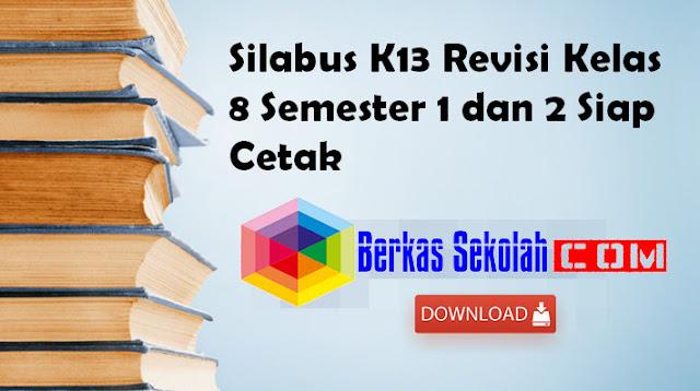 Silabus K13 Revisi Kelas 8 Semester 1 dan 2 Siap Cetak