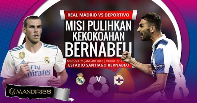Prediksi Bola Real Madrid Vs Deportivo La Coruna , Minggu 21 January 2018 Pukul 22.15 WIB