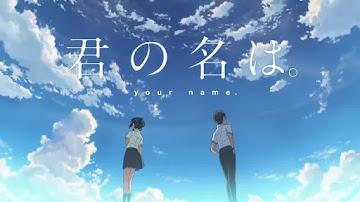 Kimi no Na wa. Movie