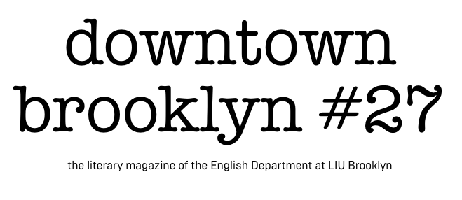 the longest island: Downtown Brooklyn: A Journal of Writing