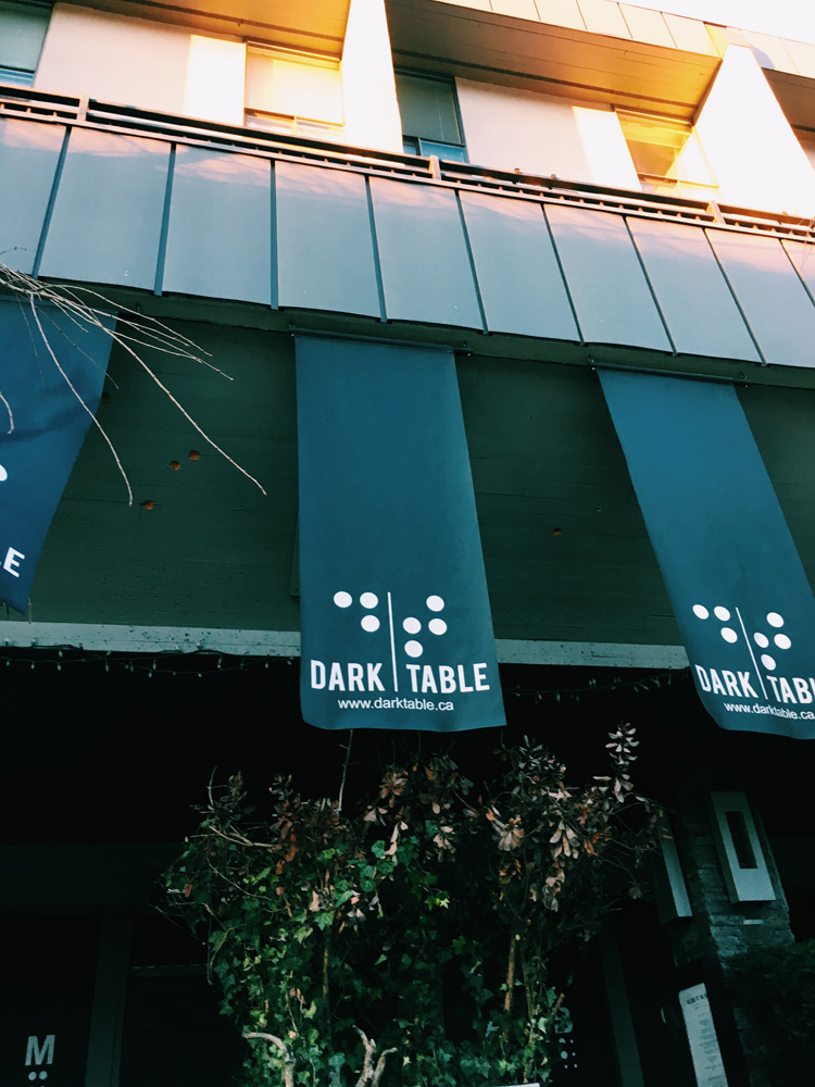 Field Trip: Dark Table In Vancouver, Canada