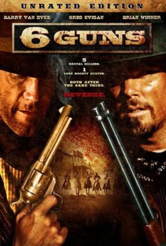 6 Guns 6 (2010) ปืนแค้นเพลิงสังหาร