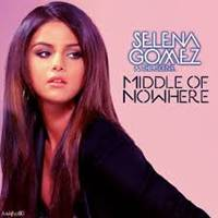 Free Download Selena Gomez - Middle Of Nowhere.mp3