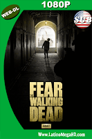 Fear The Walking Dead (2015) 01X06 Subtitulado WEB-DL 1080P - 2015