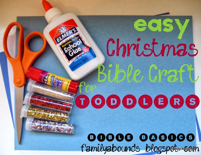 Family Abounds: Toddler Bible Lesson, Christmas, Part 1
