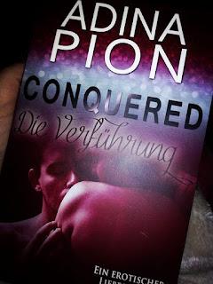 """Rezension """"Conquered – Die Verführung"""" von Adina Pion"""