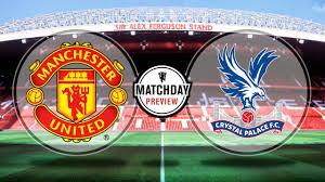 مشاهدة مباراة مانشستر يونايتد وكريستال بالاس بث مباشر