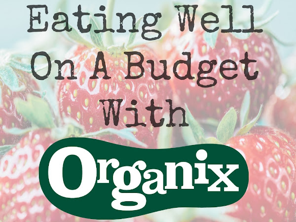 Eating Well On A Budget With Organix