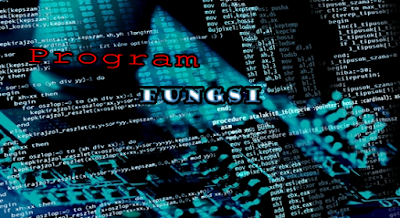Definisi dan Contoh Program Fungsi Dev C++ Mudah Dimengerti