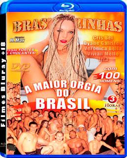 A Maior Orgia do Brasil Brasileirinhas Torrent Download 2008