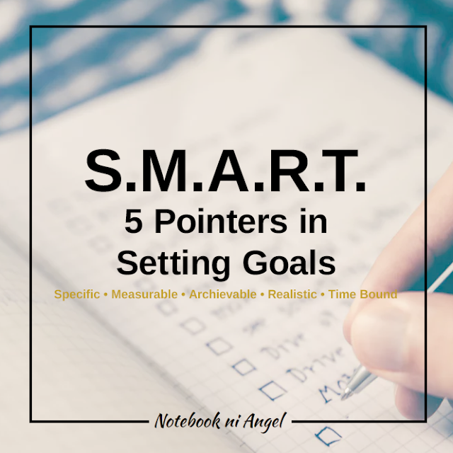 S.M.A.R.T. | 5 Pointers in Setting Goals