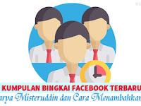 Kumpulan Bingkai Facebook Terbaru Karya Misteruddin dan Cara Menambahkannya