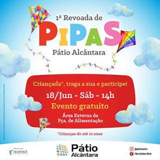 Shopping Pátio Alcântara realiza a '1ª Revoada de Pipas'