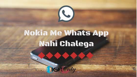 symbian mobiles nokia me whats app chalna kyo band ho gaya