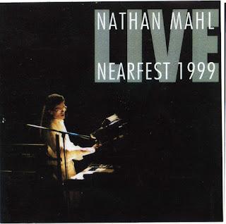 Nathan Mahl - 2003 - Live NEARfest 1999