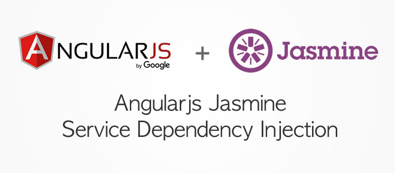 Angularjs Jasmine Service Dependency Injection