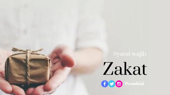 Syarat Wajib Zakat - Fikih Ibadah