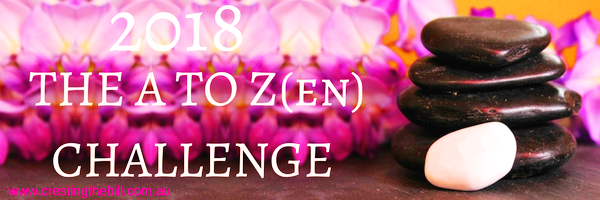 #AtoZChallenge - 2018 and I'm tackling the A to Zen of Life (via the Dalai Lama)