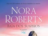 Resenha Baía dos Suspiros - Os Guardiões # 2 - Nora Roberts