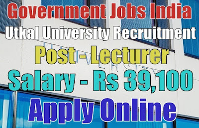Utkal University Recruitment 2017 Apply Online
