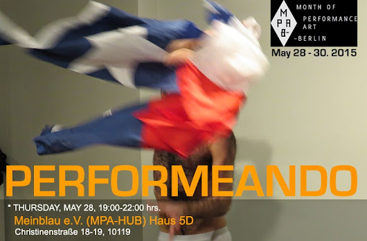 PERFORMEANDO in MPA-B: Anthology -Thursday, May 28th, 7:00 PM