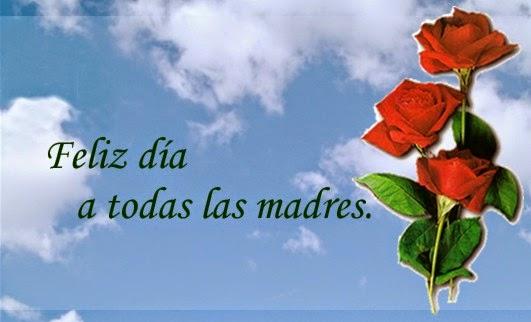 Dia de la madre, tarjetas con imagenes y frases para dedicar el dia de la madre