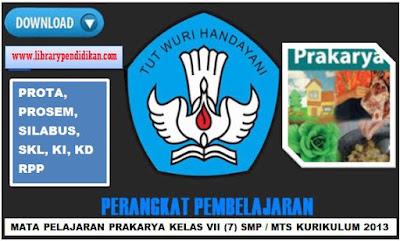 Download Perangkat Pembelajaran Prakarya Kelas VII (7) SMP / MTs Kurikulum 2013 Revisi 2017. www.librarypendidikan.com