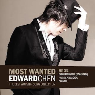 Download Lagu Rohani Edward Chen Full Album Most Wanted