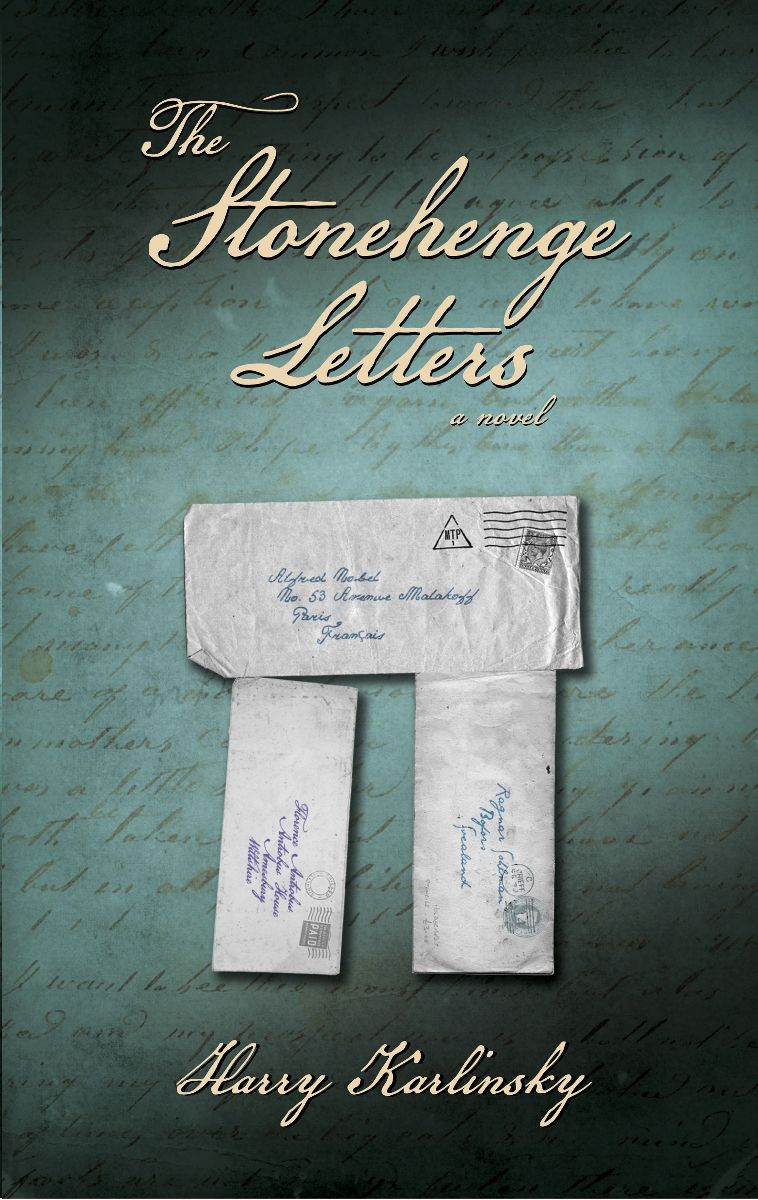 The Stonehenge Letters by Harry Karlinsky