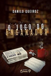 Capa do livro O Jogo do Enganador, Danilo Queiroz