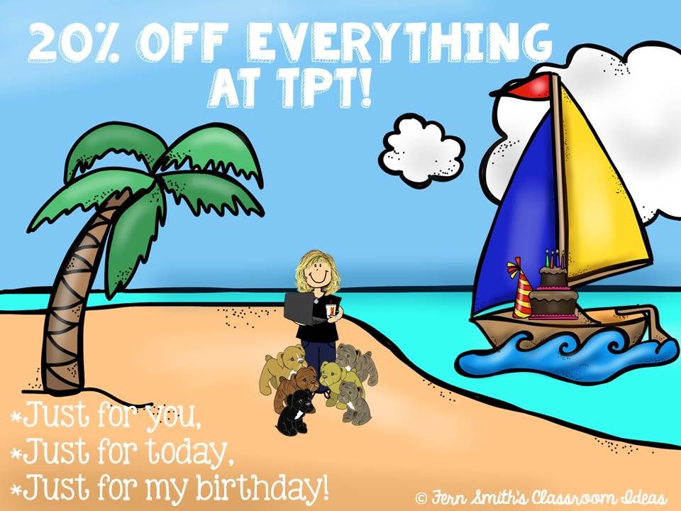 Fern Smith's Birthday Sale at TPT - 20% Off Everything!
