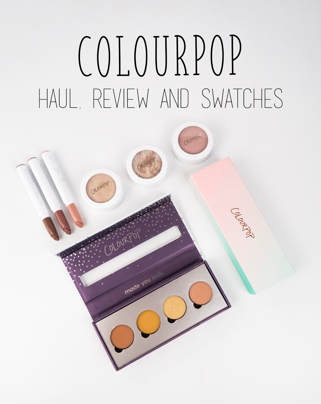 Colourpop Haul, Review And Swatches