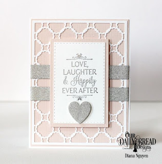 Our Daily Bread Designs, Happily Ever After, Scalloped Chain, Double Stitched Rectangle dies, Ornate hearts, Designed by Diana Nguyen