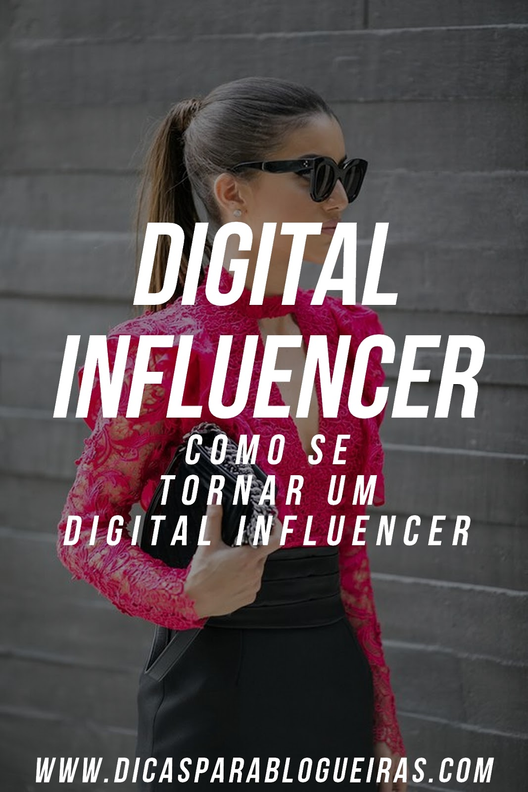 Digital Influencer | Como se tornar um Digital Influencer