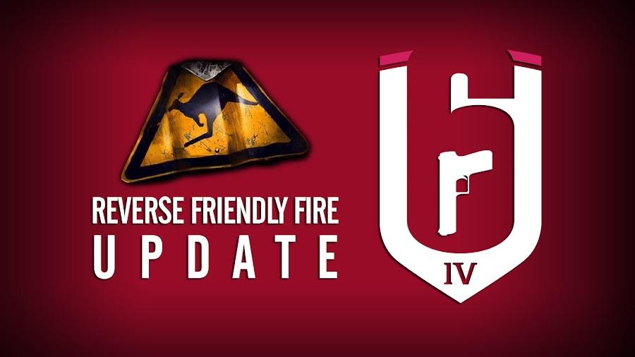 rainbow six siege reverse friendly fire update year 4 season 2 ubisoft