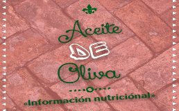 Aceite oliva informacion nutricional nutrientes
