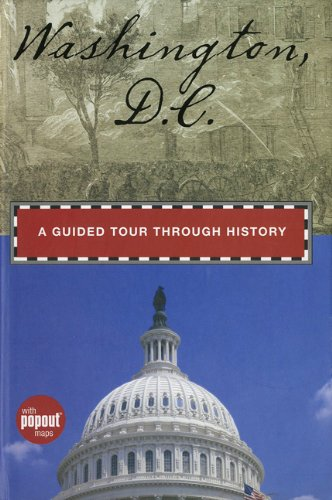 Washington, D.C.: A Guided Tour through History (Timeline) by Randi Minetor