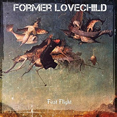 Former Lovechild - First Flight - Album Download, Itunes Cover, Official Cover, Album CD Cover Art, Tracklist