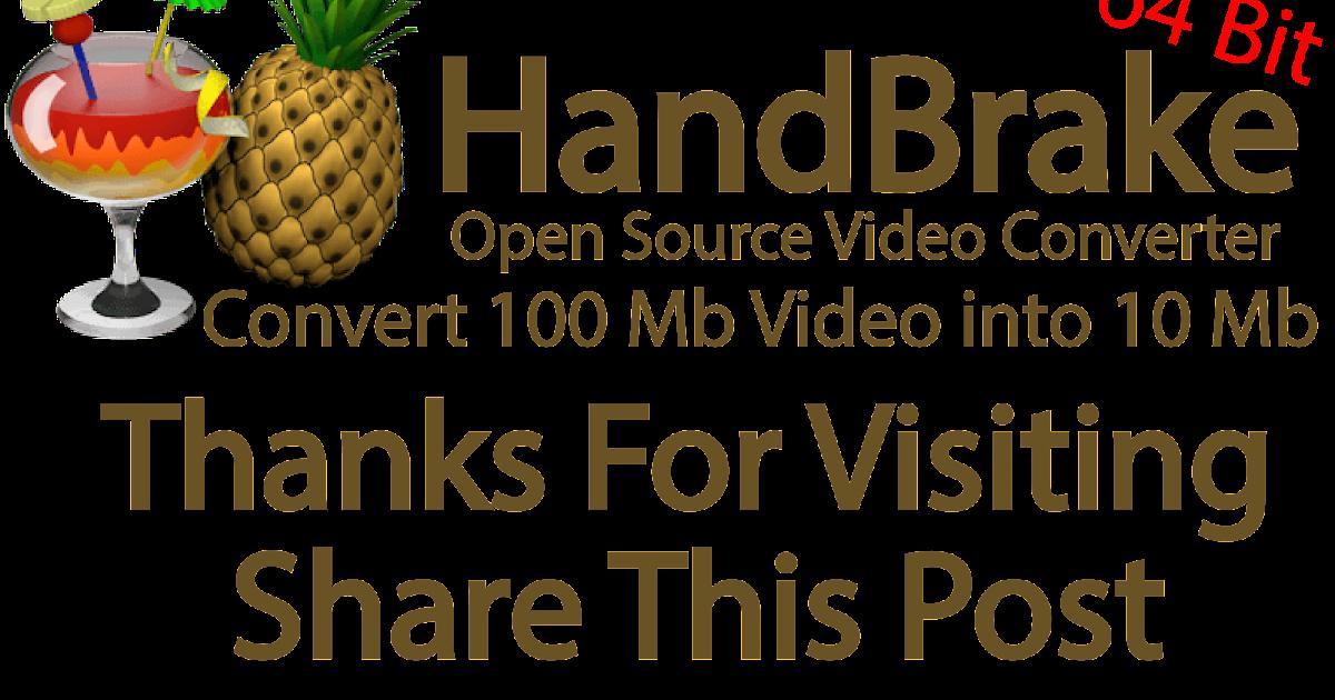 HandBrake (64 bit ) Latest Version Free Download|mediafire