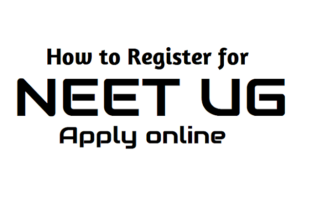 how to register for neet ug 2019? apply online from november 1,how to apply for neet ug 2019,neet ug 2019 online application form