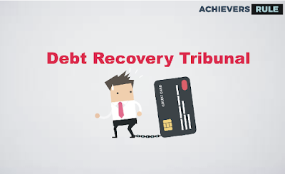 Debt Recovery Tribunal in India