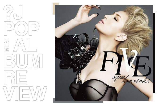 Mini album review: Ayumi Hamasaki - Five | Random J Pop